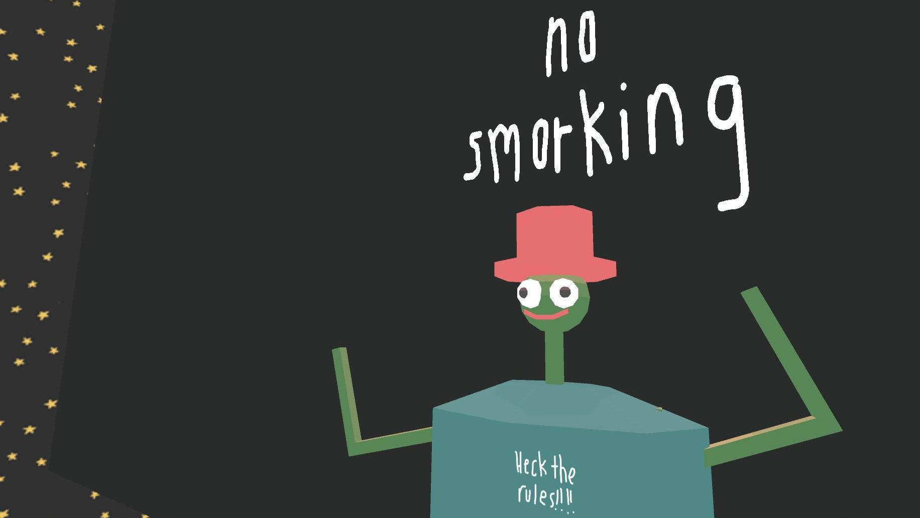 "An alien defies a sign that reads ""no smorking"" because the rules are flipping rubbish."