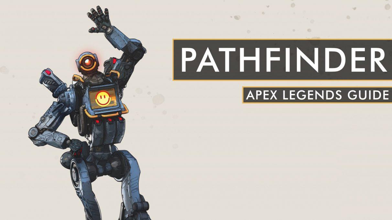 Apex Legends Pathfinder guide [Season 1] – abilities ...