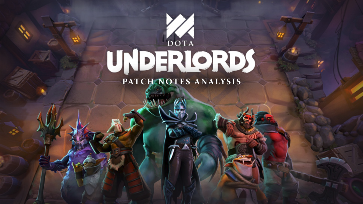 Dota Underlords patch notes analysis [August Update] – #224 patch