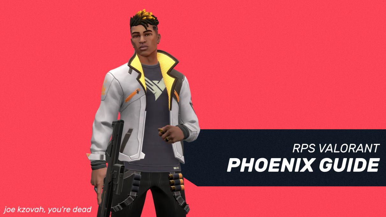 Valorant Phoenix guide