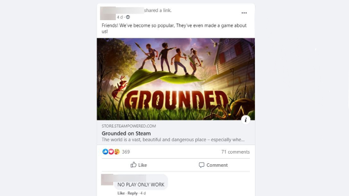 Another screenshot of a post to the ant colony Facebook group, this time a link to the game's Steam store page. It is captioned 'Friends! We've become so popular, they've even made a game about us!' The first comment on the post says NO PLAY ONLY WORK