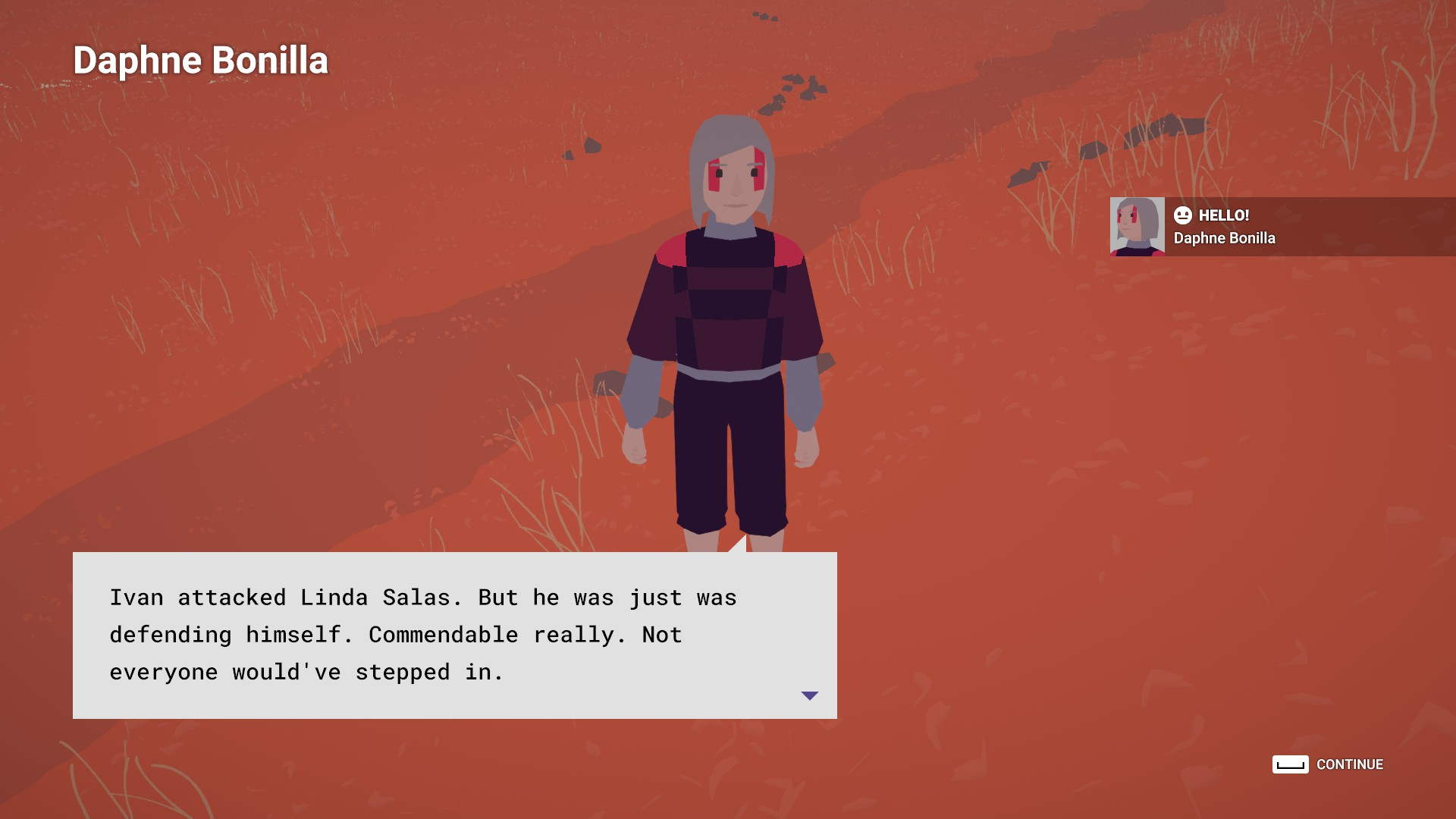 "A woman talks to the player in a very red desert scene. She says: ""Ivan attacked Linda Salas. But he was just defending himself. Commendable really. Not everyone would've stepped in."""