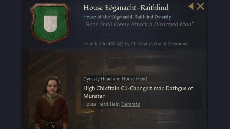 A summary screen of House Eogonachy-Raithlind, founded in 460 AD, with their motto and an image of the house head, High Chieftain Cú-Chongelt mac Dathgus of Munster, a young boy in a red robe.
