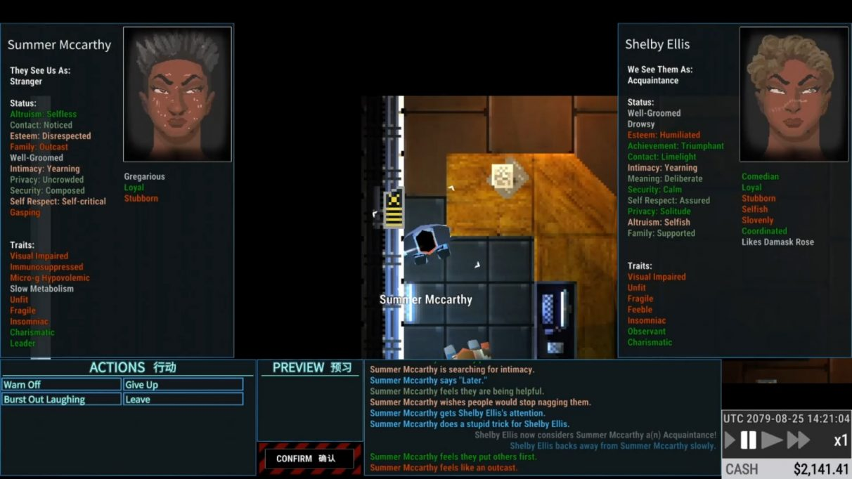 "The player character's many needs and statuses are displayed on one side of the screen, against the needs and statuses of their conversation partner on the other. A series of potential options, such as ""burst out laughing"" and ""give up"" are displayed as buttons in the corner of the interface."