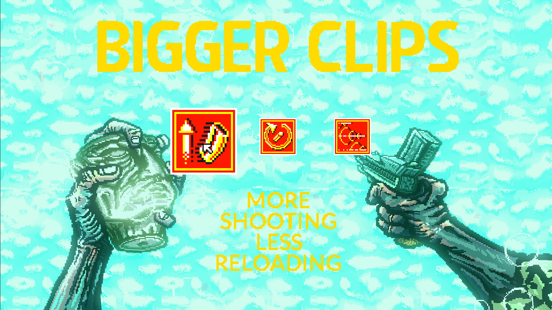 "an upgrade screen with three large icons. Huge text at the top reads ""BIGGER CLIPS"". Below, ""more shooting less reloading"". The background is white noise."
