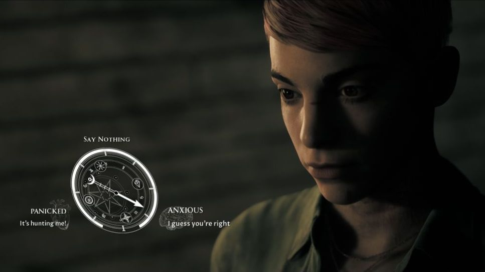 A screenshot showing a typical dialogue choice in Little hope. The player must choose, as Taylor, whether to respond 'PANICKED: It's hunting me!' or 'ANXIOUS: I guess you're right' - or to SAY NOTHING.