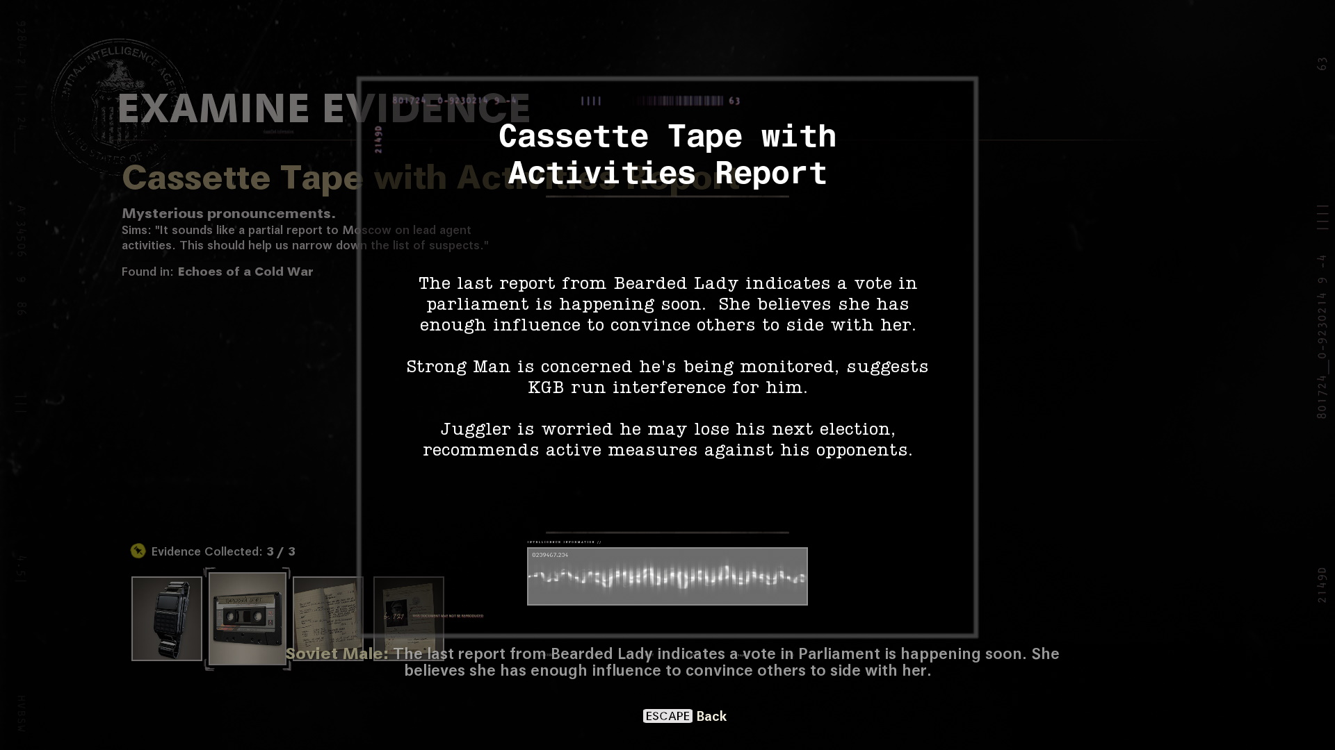 The cassette tape with evidence from Operation Red Circus. It describes the suspects and, crucially, gives their pronouns to help you narrow them down.