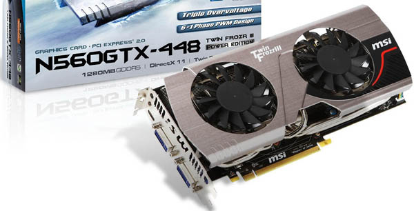 Something like MSI's moderately awesome GeForce GTX 560 Ti-448 is all you'll ever need