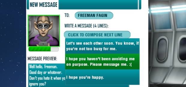 More games should allow you to send passive aggressive messages.