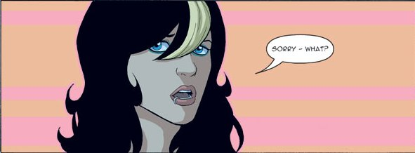 It is a girl who is hot, yet punk. I'm not sure where McKelvie gets his idea.